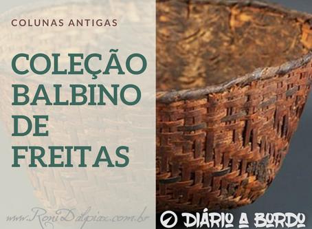 COLEÇÃO BALBINO DE FREITAS