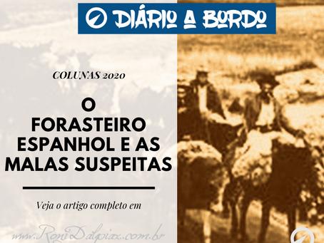 O FORASTEIRO ESPANHOL E AS MALAS SUSPEITAS