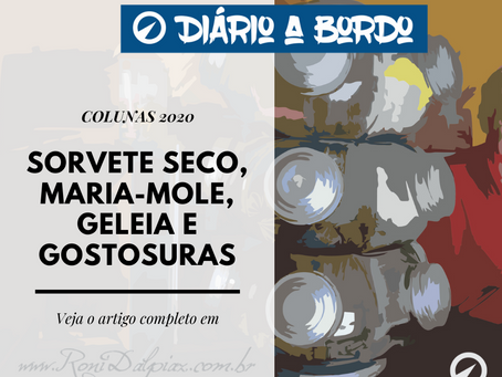 SORVETE SECO, MARIA-MOLE, GELEIA E GOSTOSURAS