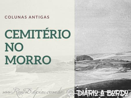 COLUNAS ANTIGAS - CEMITÉRIO NO MORRO DO FAROL