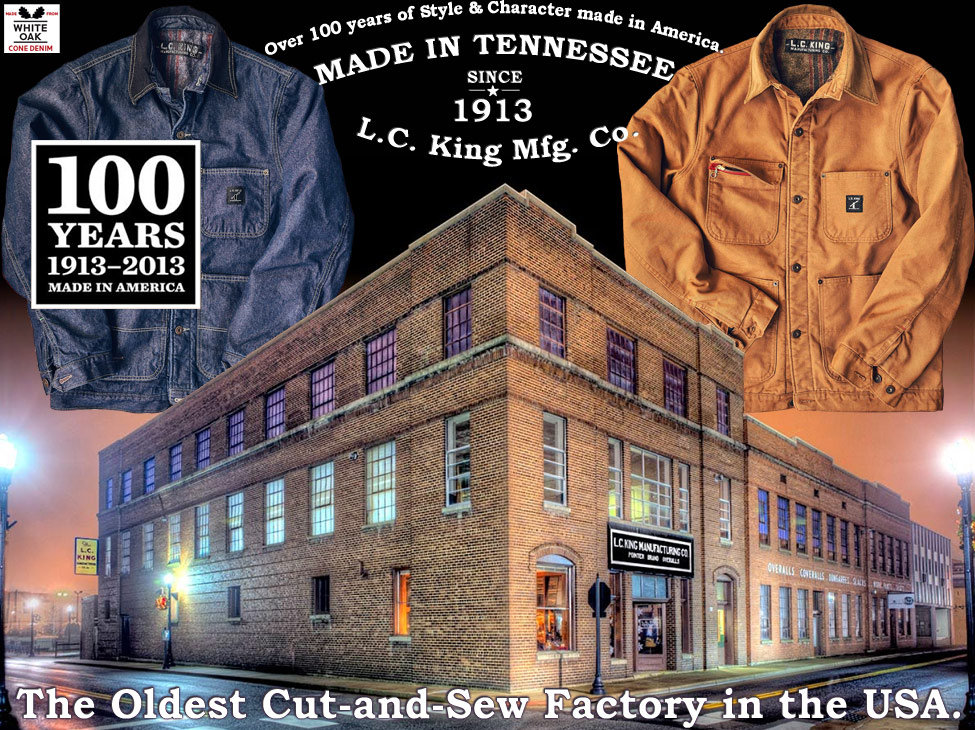 L.C. King Mfg. Co.  The Oldest Cut-and-Sew Factory in the USA.  Est. 1913.
