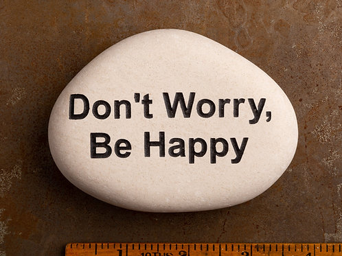 Don't Worry, Be Happy Word Stone