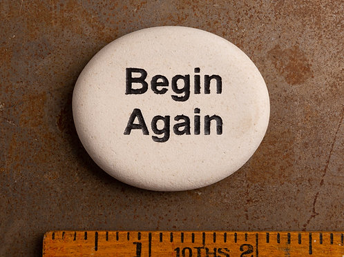 Begin Again Word Stone