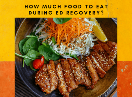 How Much Food to Eat During ED Recovery?