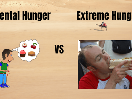 Mental vs Extreme Hunger