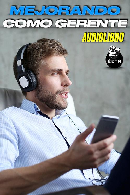 Audiolibro Mejorando Como Gerente
