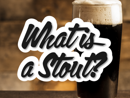 What is a Stout? Craft Beer Style Explained.