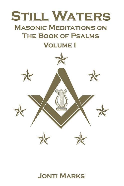 Still Waters: Masonic Meditations of the Book of Psalms