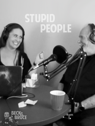 Beck & Bruce Podcast Ep01