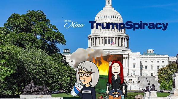 Trumpspiracy_BeingMina_EP02_EPPG.jpg
