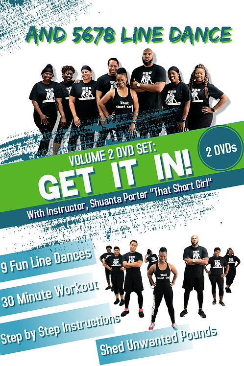And 5678 Line Dance Volume 2 DVD Set: GET IT IN