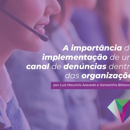 A importância da implementação de um canal de denúncias dentro das organizações