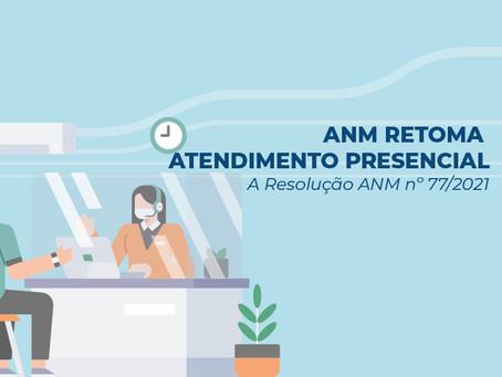 ANM RETOMA ATENDIMENTO PRESENCIAL