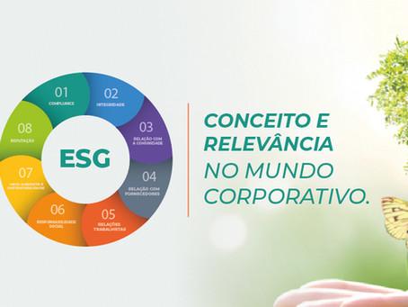 """""""ESG"""" – Conceito e relevância no mundo corporativo."""