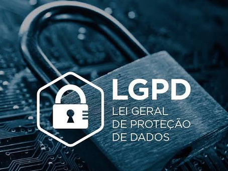 The General Law on the Protection of Personal Data – LGPD