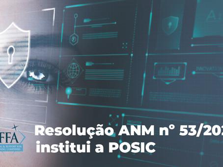 Resolução ANM nº 53/2021 institui a POSIC