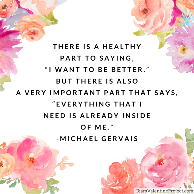 "A wellness quote, ""everything we need is already inside of us."""