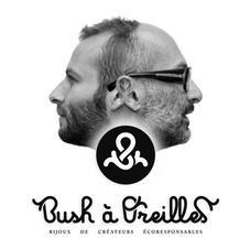 Bush à Oreilles