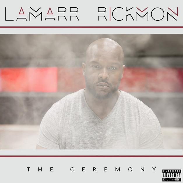 Lamarr Rickmon - The ceremony