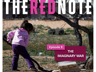 The Imaginary War, episode 9 of The Red Note podcast, now available