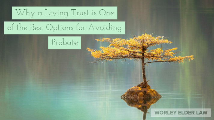 Living Trusts can protect assets, avoid probate, and create family harmony. Worley Elder Law in Bradenton Florida