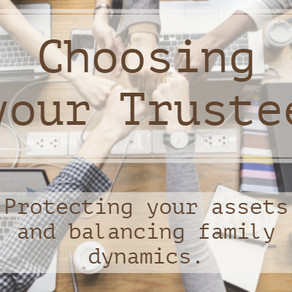 Choosing Your Trustee