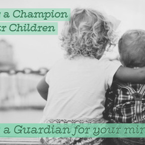 Choosing a Champion for Your Children