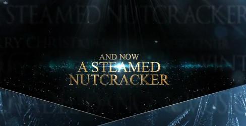 A Steamed Nutcracker