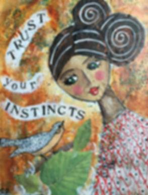 Trust Your Instincts.JPG