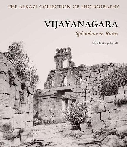 Book -VIJAYANAGARA - Splendour in Ruins