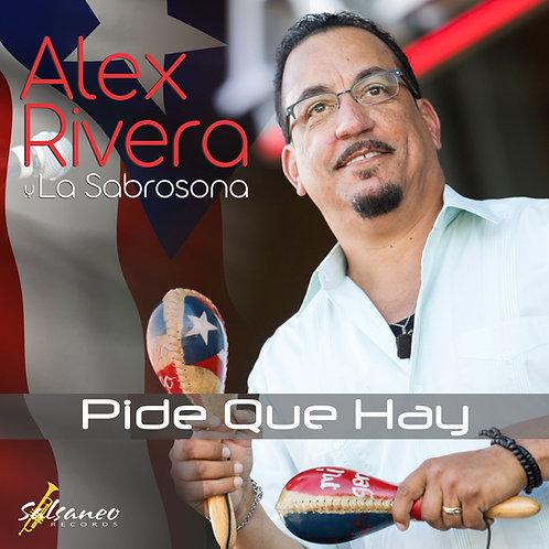 CD Alex Rivera y La Sabrosona- Pide Que Hay
