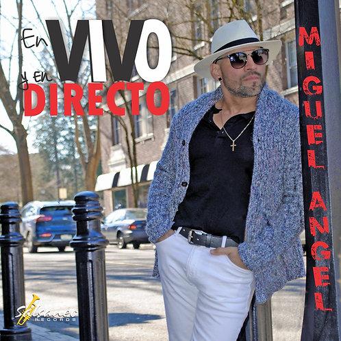 """CD Miguel Angel """"En Vivo y En Directo"""""""