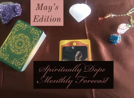 Spiritually Dope Forecast