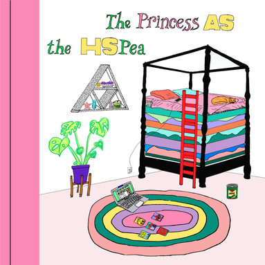 The Princess As The HSPea
