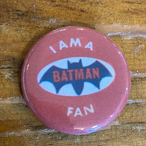 I Am a Batman Fan Button