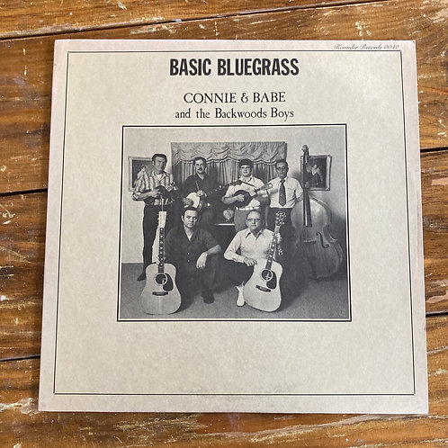 "Connie & Babe And The Backwoods Boys, ""Basic Bluegrass"" USED"