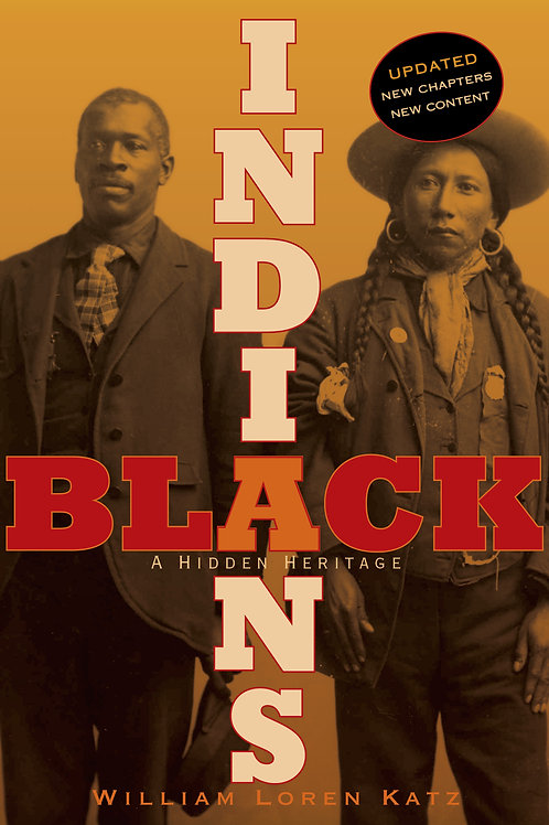 Black Indians: A Hidden Heritage by William Loren Katz