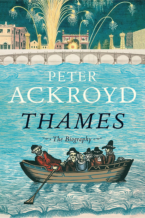 Thames: The Biography (used)