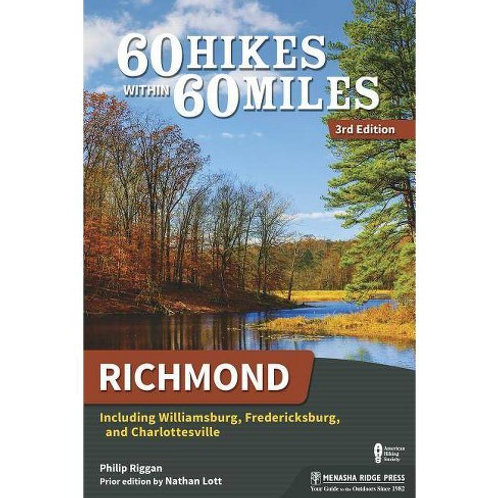 60 Hikes Within 60 Miles: Richmond (3rd edition)