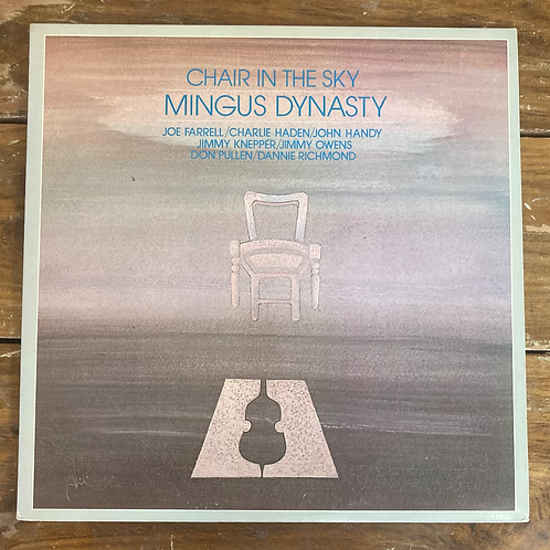 "Mingus Dynasty, ""Chair in the Sky"" USED"