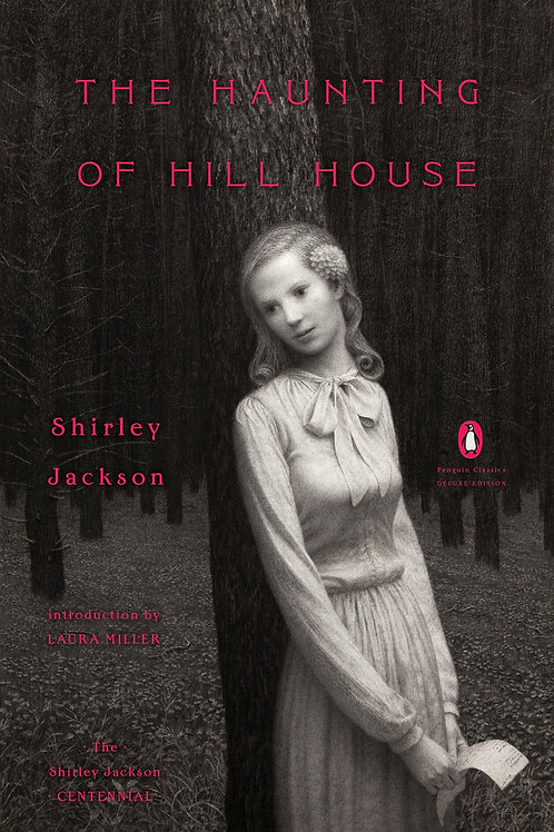 Haunting of Hill House by Shirley Jackson