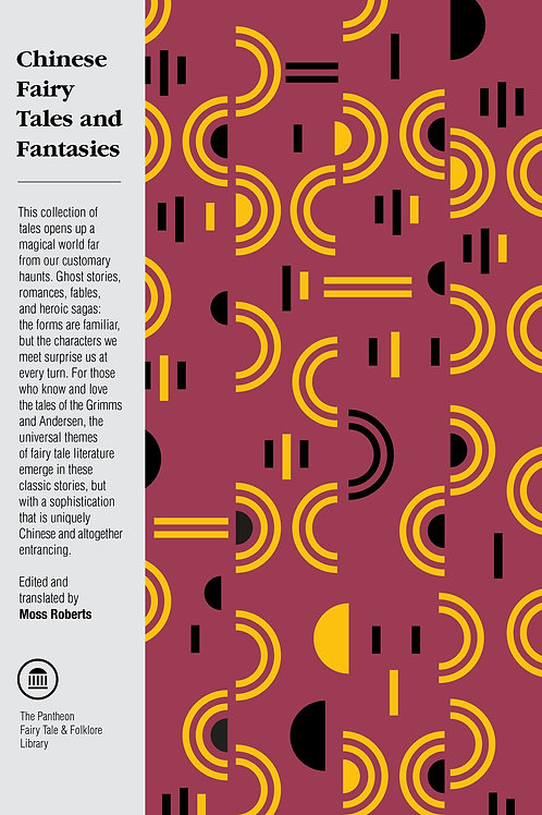 Chinese Fairy Tales and Fantasies by Moss Roberts (used)