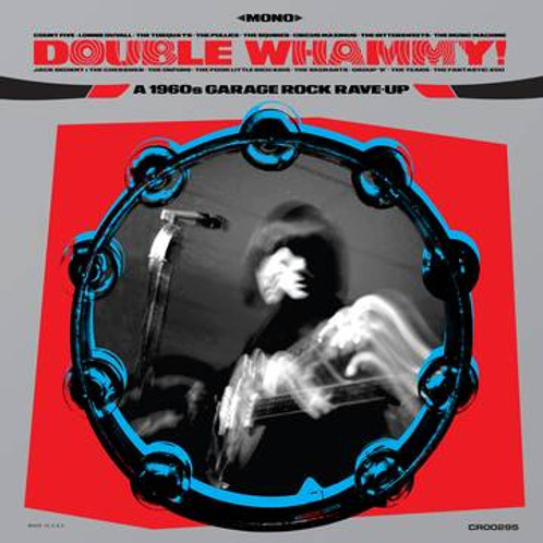 """Various Artists, """"Double Whammy! A 1960s Garage Rave-Up"""""""
