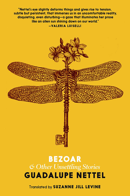 Bezoar and Other Unsettling Stories by Guadalupe Nettel