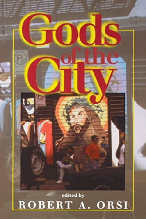 Gods of the City: Religion and the American Urban Landscape