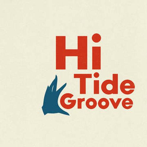 "Various Artists, ""Hi Tide Groove"""