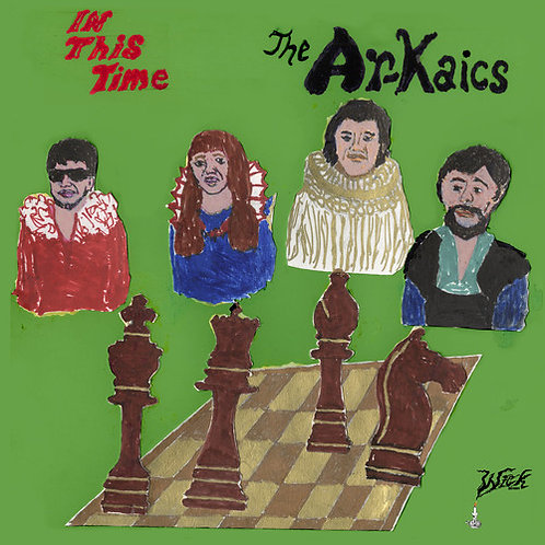 """The Ar-Kaics, """"In This Time"""""""