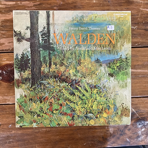 Henry David Thoreau: Selected Passages from Walden read by Archibald MacLeish