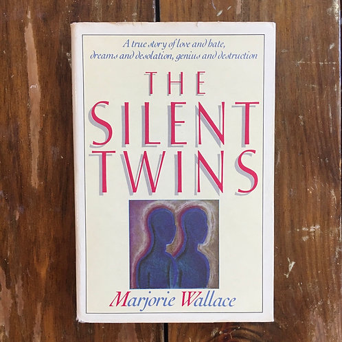 The Silent Twins by Marjorie Wallace (used)