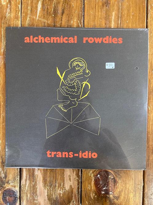 "Trans-Idio, ""Alchemical Rowdies"" SEALED"